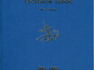 THE HISTORY OF EXCELSIOR LODGE No. 1042-0